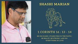 SERMON   SHASHI MARIAN   1 CORINTHIANS 16:13-14   PUNE   RCC