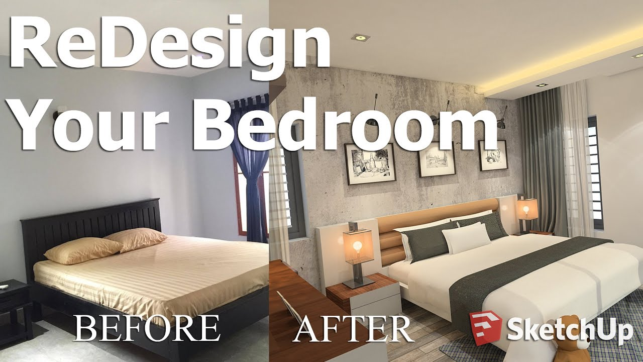 How To Redesign Your Old Bedroom With Sketchup Tutorial Youtube