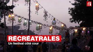Récréatrales : un festival côté cour