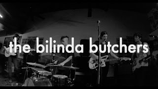 THE BILINDA BUTCHERS (Live) @ Peeve