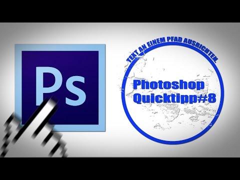 Photoshop Quicktipp #8 Text An Pfad Ausrichten