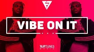 "Tee Grizzley Ft. Chris Brown Type Beat | Hip Hop Instrumental | ""Vibe On It"" | FlipTunesMusic™"