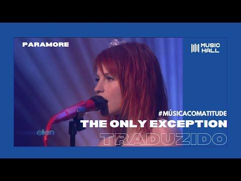 Paramore - The Only Exception (Legendado/Tradução)