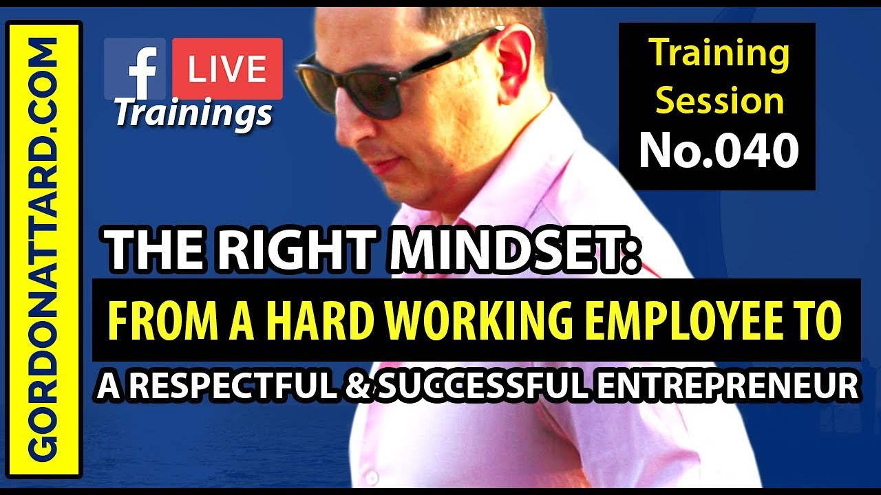 The Right Mindset: From Employee to Entrepreneur