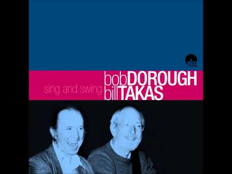 Bob Dorough & Bill Takas