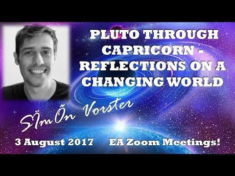 SÏmÕn Vorster : PLUTO THROUGH CAPRICORN - REFLECTIONS ON A CHANGING WORLD