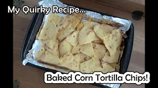 Homemade Baked Corn Tortilla Chips (from scratch - easy recipe)