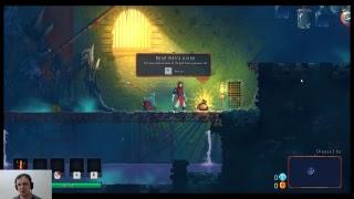 (Livestream: 11/26/17) Dead Cells : A Game I