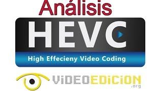 Información básica y herramientas para trabajar con H.265/HEVC