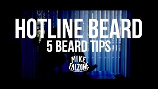 HOTLINE BEARD | 5 Basic Beard Tips (by @mikefalzone & @beardbrand)
