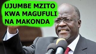 UJUMBE MZITO KWA RAIS MAGUFULI NA PAUL MAKONDA