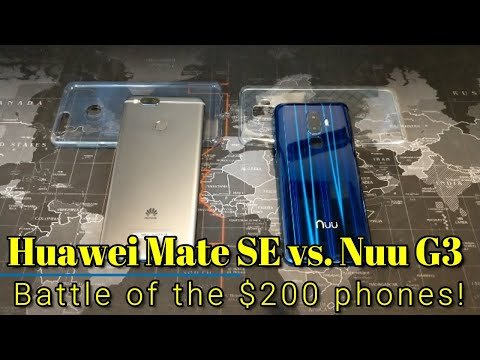 Huawei Mate SE vs.  Nuu G3: A Battle of the $200 Phones!