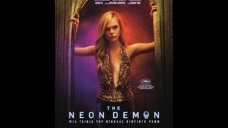 THE NEON DEMON - TRAILER (GREEK SUBS)