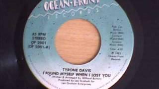 TYRONE DAVIS  I FOUND MYSELF WHEN I LOST YOU