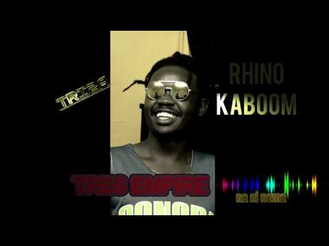 RHINO KABOOM-TRIZA FINAL AUDIO(Tres Empire)