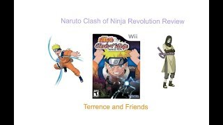 Terrence and Friends Reviews #9 Naruto Clash of Ninja Revolution