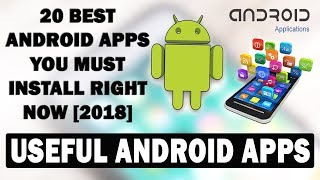 Must Have 20 Android App for Smart Mobile User | 2018 | Top 25 Best Free Android Apps