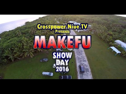 Crosspower Niue.TV - Makefu Show Day, 2016