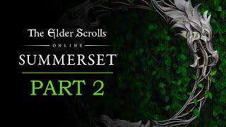 The Elder Scrolls Online Summerset Gameplay Part 2 - The Queen