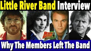 Little River Band - Why They All Left The Band - Interview