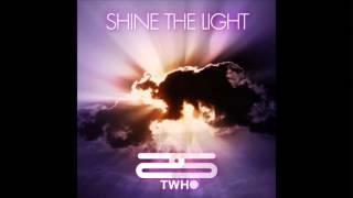 Twho - Shine The Light