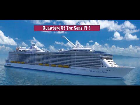 Quantum of The Seas Pt 1