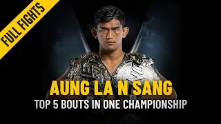ONE: Full Fights | Aung La N Sang\'s Top 5 Bouts