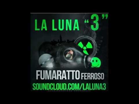 Fumaratto Ferroso - Hasta que salga la luna 3 (Tribal, Guaracha, Aleteo, Zapateo)