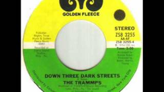 The Trammps - Down Three Dark Streets.wmv
