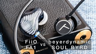 So sánh Fiio FA1 và Beyerdynamic Soul Byrd