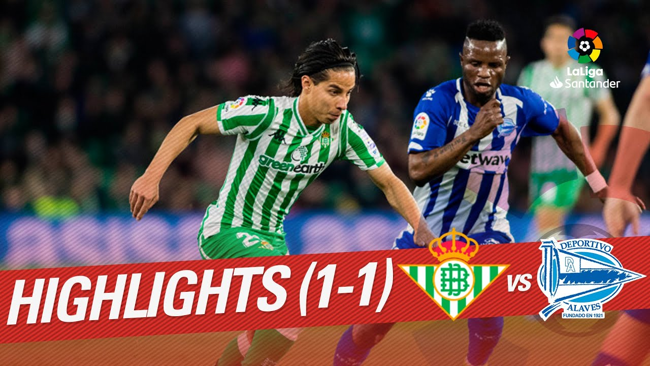 Highlights Real Betis vs Deportivo Alavés (1-1)