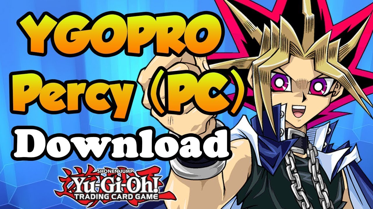 Download YGOPRO Percy 2019 Yu-Gi-Oh! TCG Online