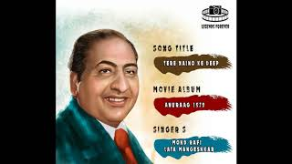 Tere Naino Ke Deep Mohammad Rafi | Best Of Mohammad Rafi Hit Songs