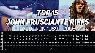 TOP 15 John Frusciante Riffs (Evolution 1989-2006) + TAB