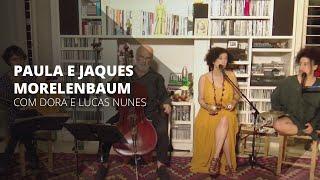 Paula e Jaques Morelenbaum, com Dora Morelenbaum e Lucas Nunes, no Música #EmCasaComSesc