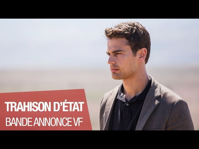 TRAHISON D'ÉTAT (Theo James, 2018) - Bande-annonce VF