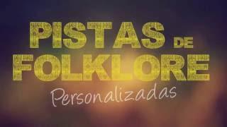 PISTAS FOLKLORE: Tamara C, J.Rojas, Abel, Sole, Chaqueño, Nocheros, la que quieras!