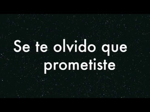 Me prometiste (letra)