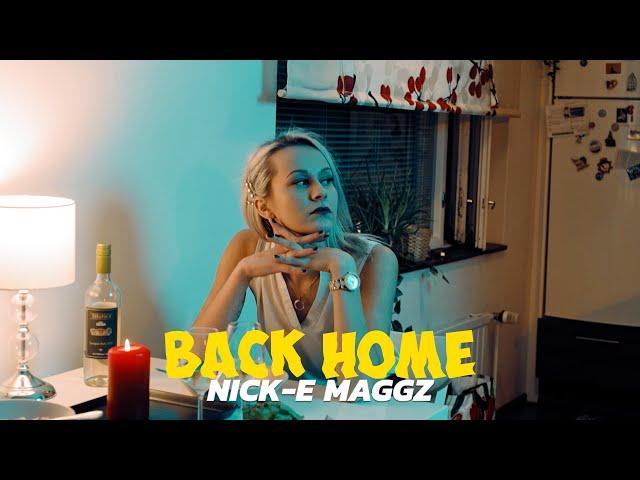 Nick-E Maggz - Back Home