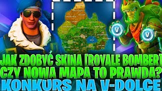 HOW to GET the SKINS (Royale Bomber) in FORTNITE?! | IS THE NEW MAP TRUE? | COMPETITION FOR V-DOLCE!