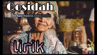 Gambar cover Lirik  qosidah ibu kaulah wanita yang mulia#qosidah#sholawat
