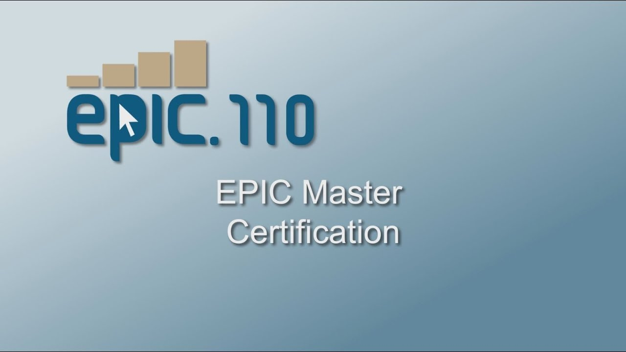 Epic110 Master Certification Interest Video Youtube