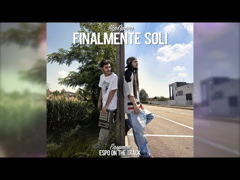 FINALMENTE SOLI (HIP OPERA) PROMO - EASYMAN & ESPO ON THE TRACK