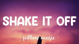Shake It Off - Taylor Swift (Lyrics) 🎵