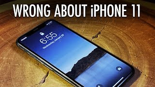 WRONG About iPhone 11