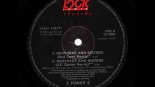 2 Funky 2 - Brothers & Sisters (Red Jerry Remix)