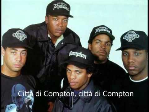 N.W.A - Straight Outta Compton Traduzione ITA