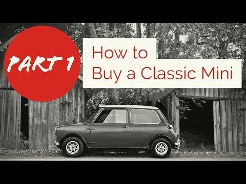 Classic Mini DIY  Mini Buyers Guide  Part 1
