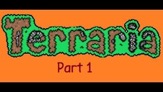 Terraria - Part 1 (No Swearing)