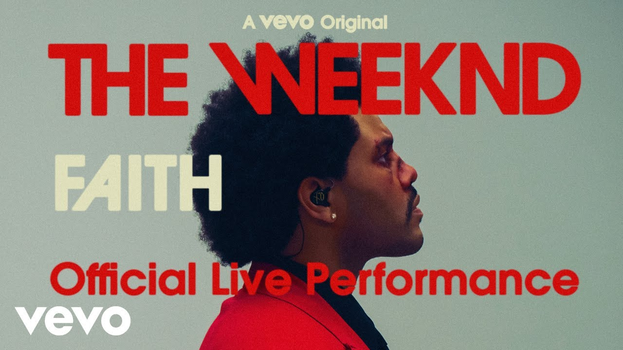 The Weeknd - Faith (Official Live Performance) | Vevo